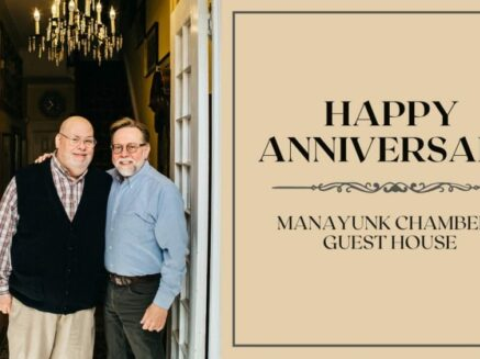 Pride and Gratitude of Manayunk Chambers' 5 Year Anniversary, Manayunk Chambers Guest House